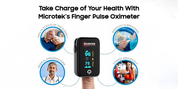 Take Charge of Your Health WithMicrotek's Finger Pulse Oximeter
