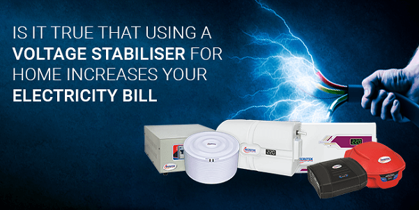 Is it true that using a voltage stabiliser for home increases your electricity bill?